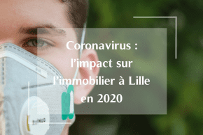 Coronavirus : l'impact sur le marché immobilier à Lille