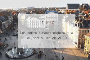 Nos T1 et T2 éligibles loi Pinel à Lille 2020