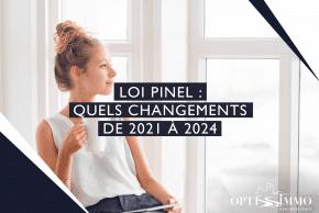 Loi Pinel: quels changements de 2021 à 2024 ?