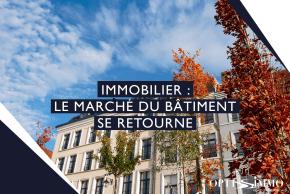 Immobilier : Le marché du bâtiment se retourne