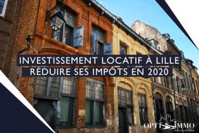 L'investissement locatif à Lille en 2020 ?