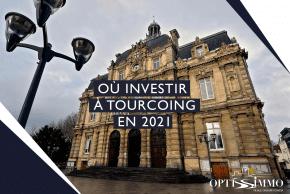 Où investir à Tourcoing en 2021 ?