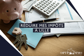 Réduire mes impôts à Lille
