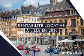 Rentabilité locative à Lille en 2020