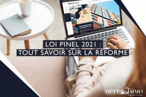 Loi Pinel 2021 : tout savoir sur la réforme