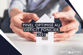 Pinel optimisé au déficit foncier 2021